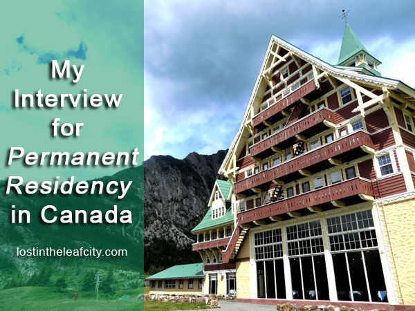 Interview for Permanent Residency
