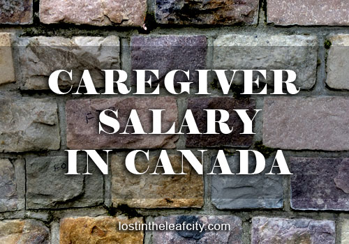 Caregiver Salary in Canada
